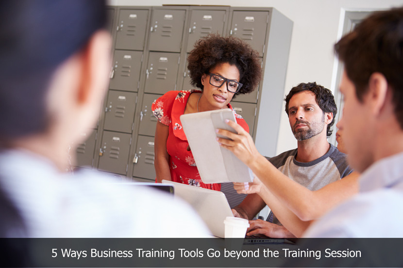 5 Ways Business Training Tools Go beyond the Training Session