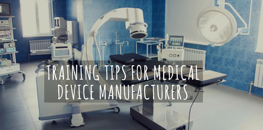 Avoiding the bore factor: Training tips for medical device manufacturers