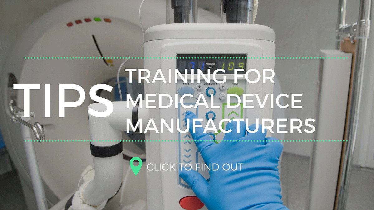 Training For Medical Device Manufacturers