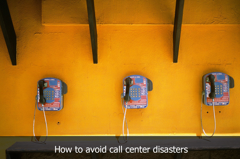 Avoid a Call Center Disaster with These Tips