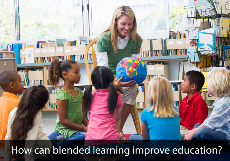 How Blended Learning Can Improve Education
