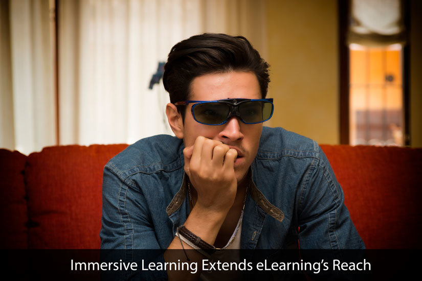 Immersive Learning Extends eLearning's Reach