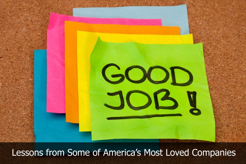 Lessons from Some of America's Most Loved Companies