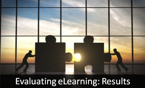 Level 4 Evaluation for eLearning: Results