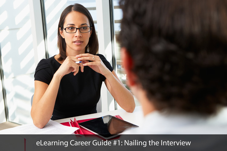 eLearning Career Guide #1: Nailing the Interview