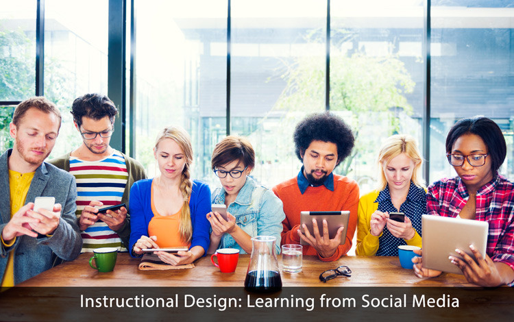 Instructional Design: Learning from Social Media