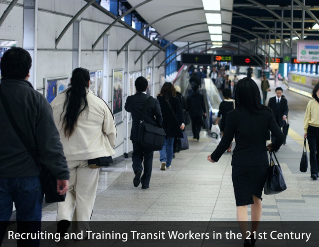 Recruiting and Training Transit Workers in the 21st Century