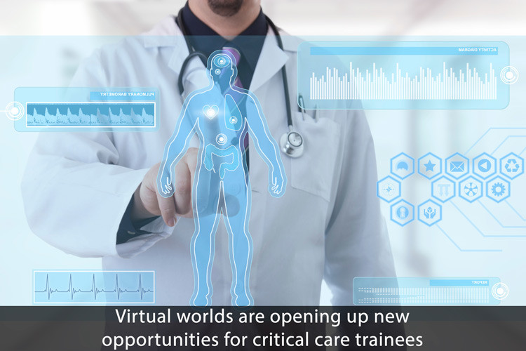 The Virtual Worlds of Critical Care Physician Training