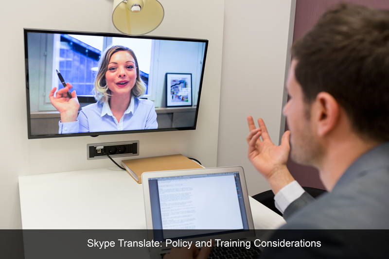 Skype Translate: Policy and Training Considerations