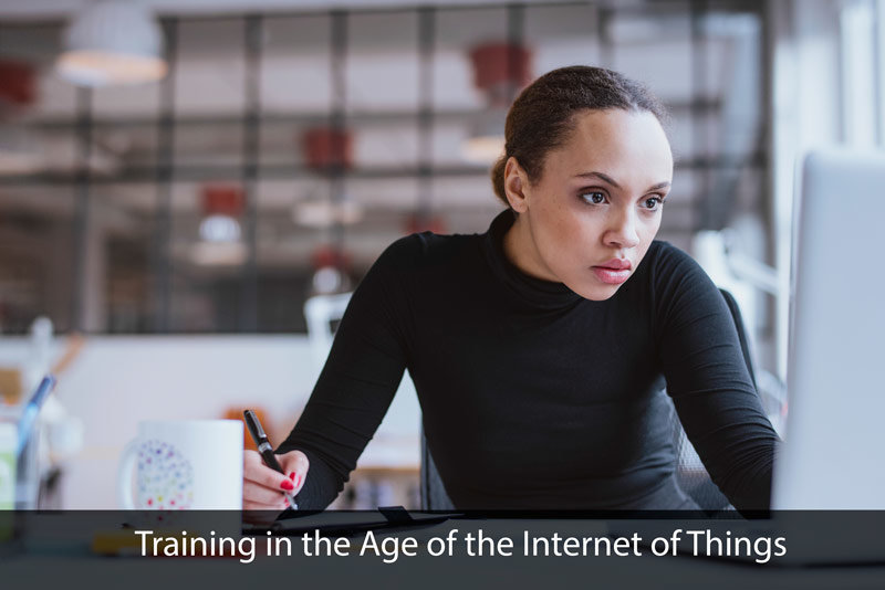 Training in the Age of the Internet of Things: Part 2