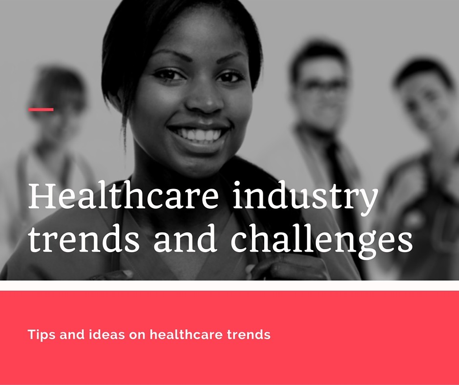 The Impact of Training On Trends and Issues Impacting the Healthcare Industry