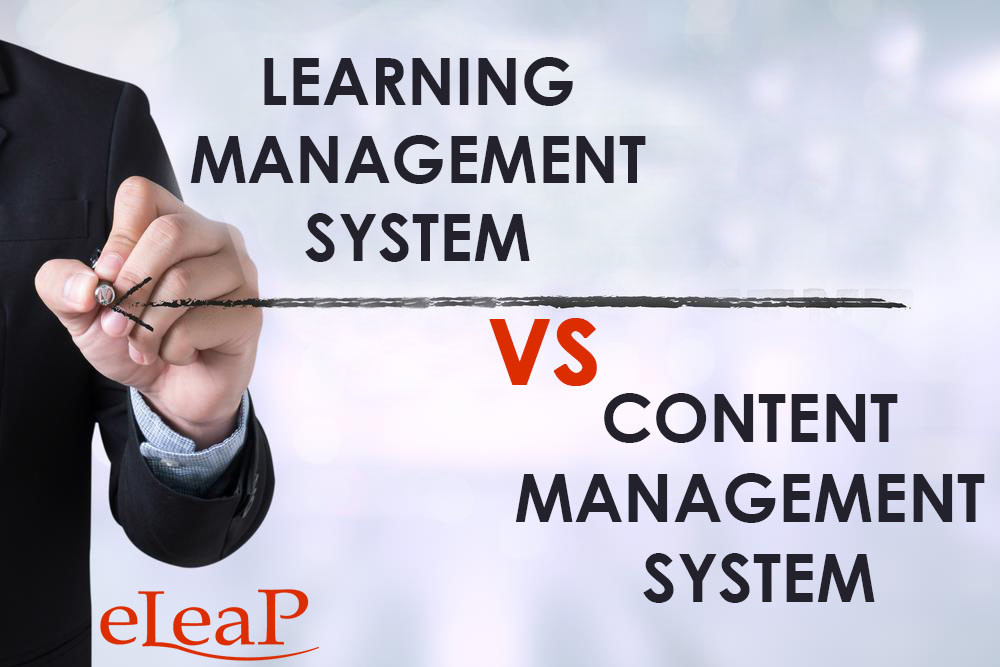 Content Management System VS Learning Management System – An Overview