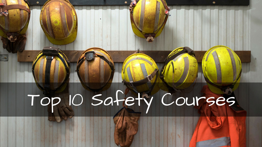 Top 10 Safety Courses – Safety Matters