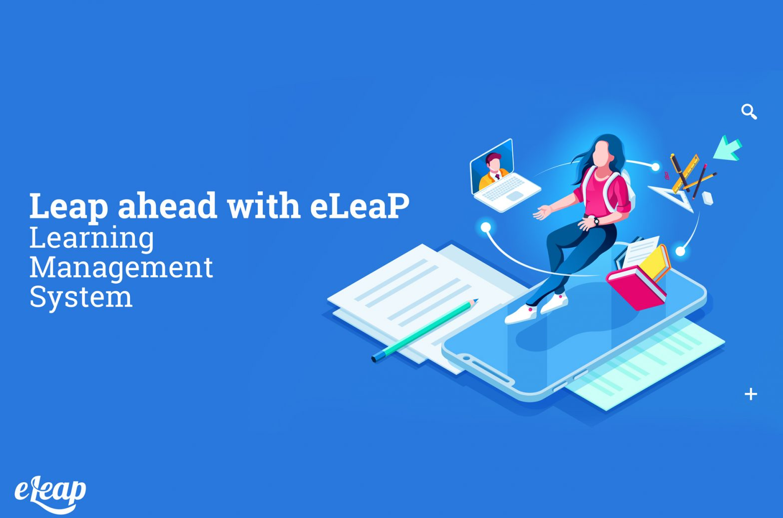 Leap ahead with eLeaP Learning Management System – LMS