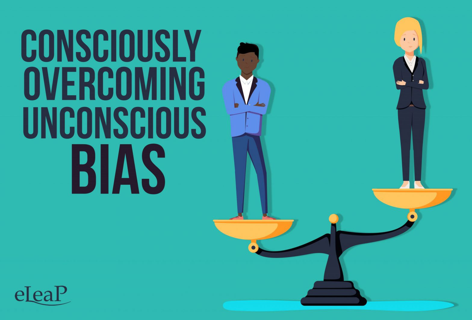 Consciously Overcoming Unconscious Bias