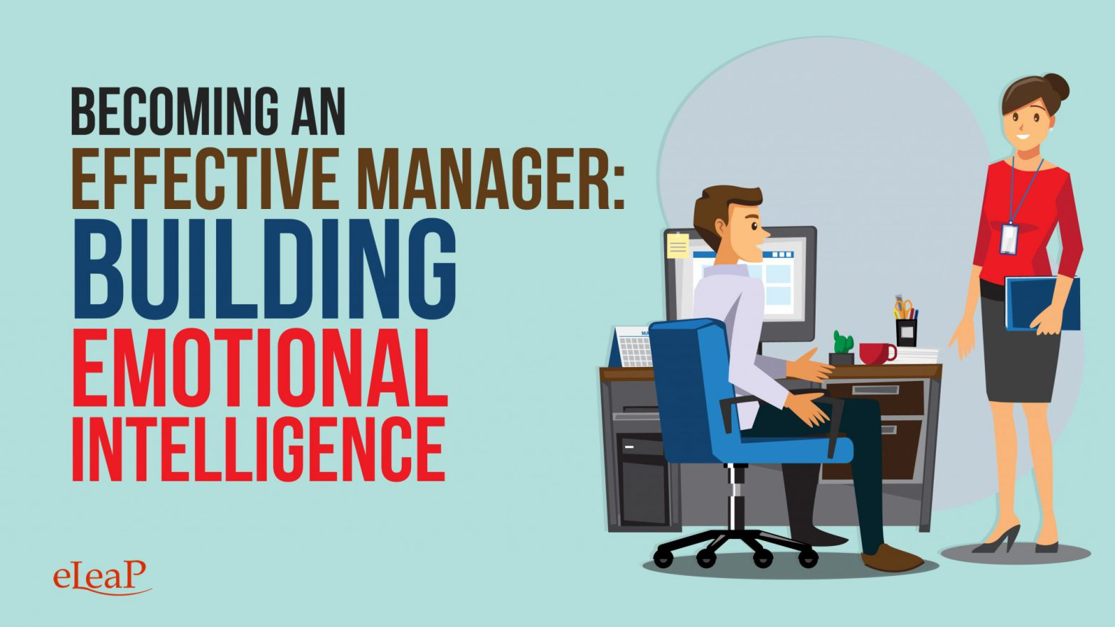 Becoming An Effective Manager: Building Emotional Intelligence
