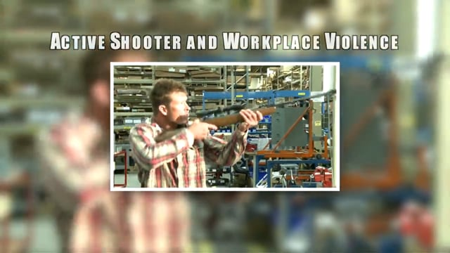 Active Shooter and Workplace Violence