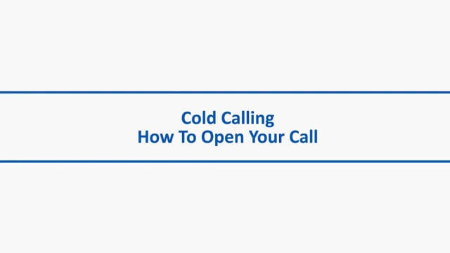 Cold Calling – How to Open Your Call