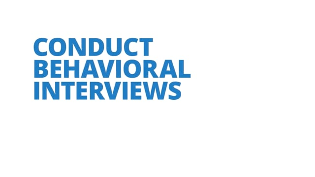 Conduct Behavioral Interviews