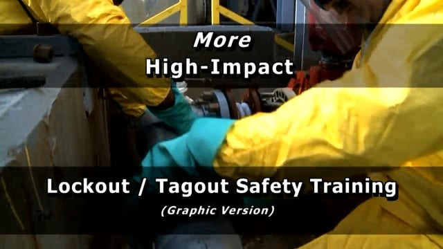 More High-Impact Lockout/Tagout