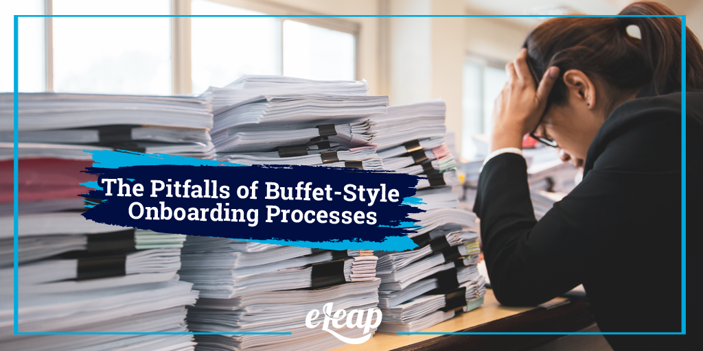 The Pitfalls of Buffet-Style Onboarding Processes