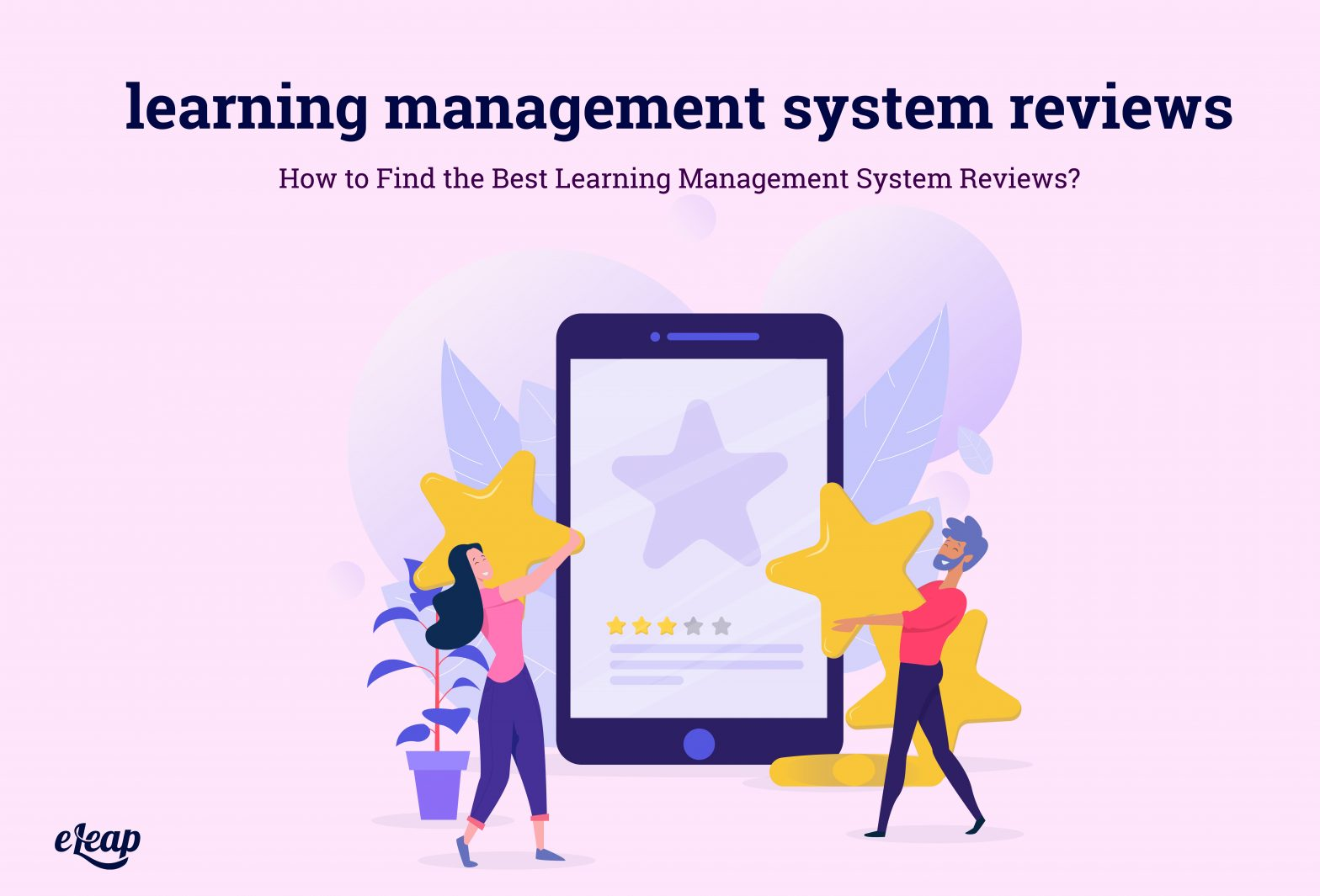 Learning Management System Reviews