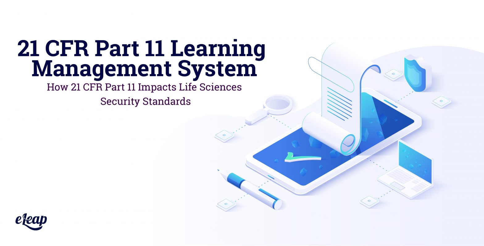 21 CFR Part 11 Learning Management System