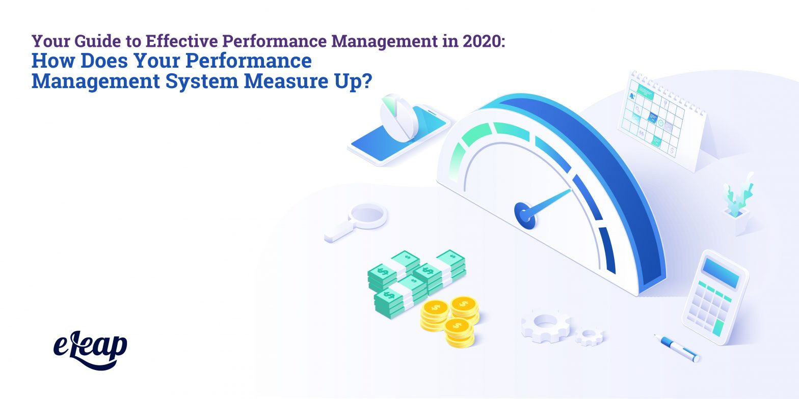 Your Guide to Effective Performance Management in 2020: How Does Your Performance Management System Measure Up?
