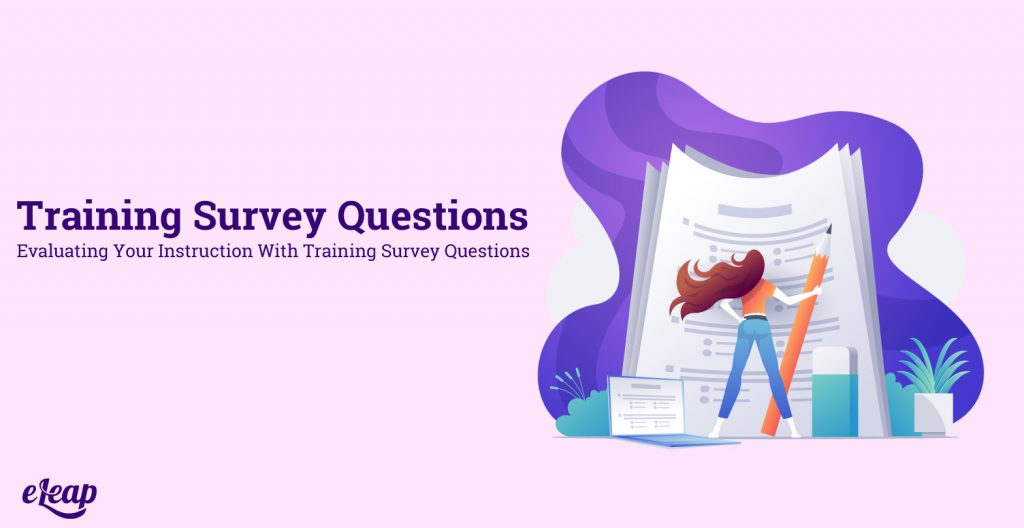 20 questions to use in your training. Training survey questions.