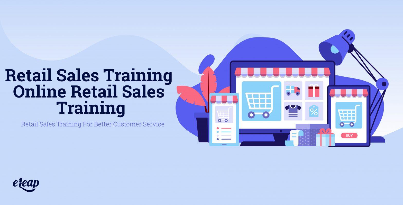 Retail Sales Training – Online Retail Sales Training