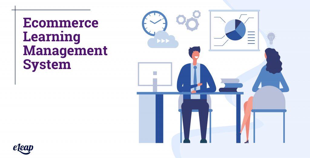Ecommerce Learning Management System