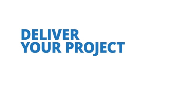 Deliver Your Project
