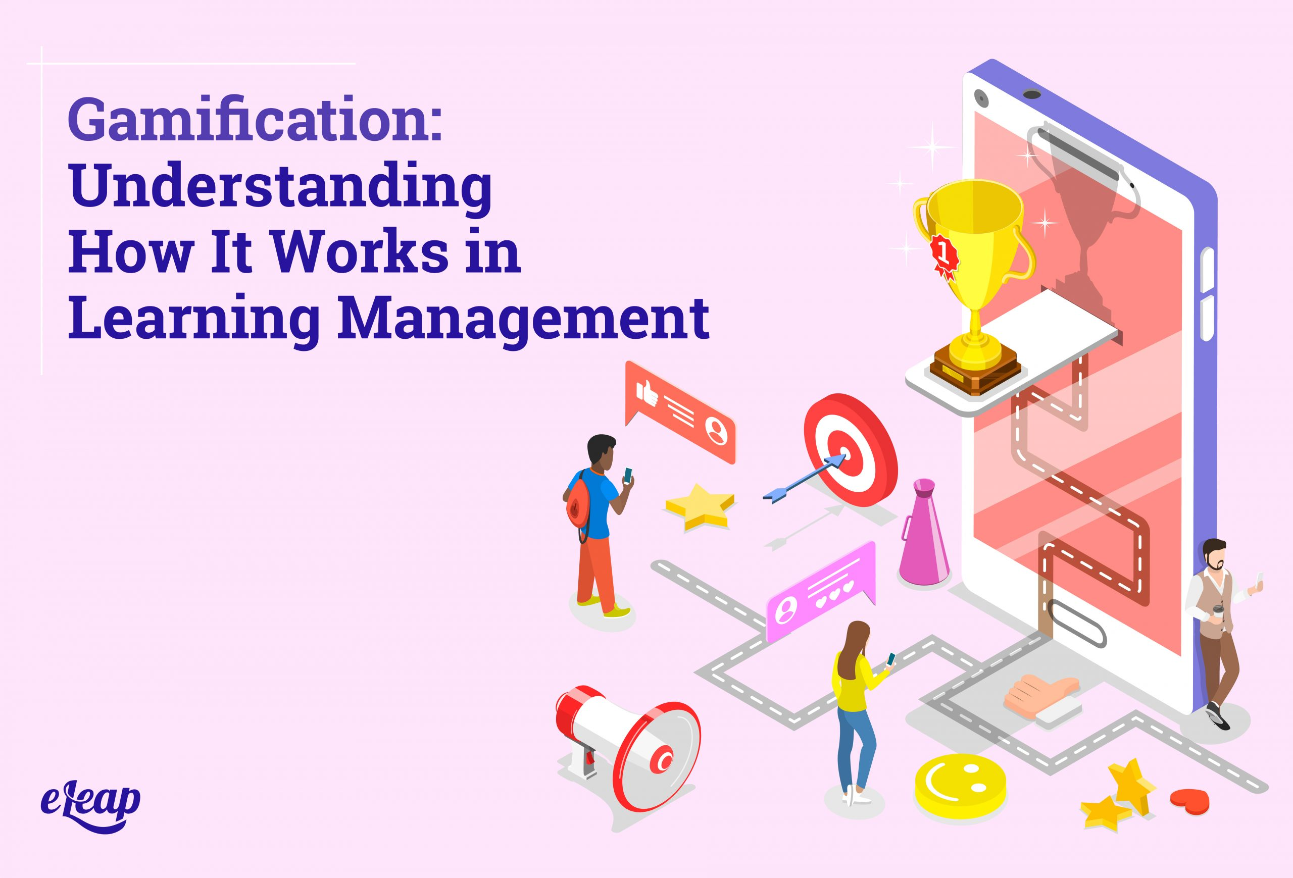 Gamification: Understanding How It Works in Learning Management