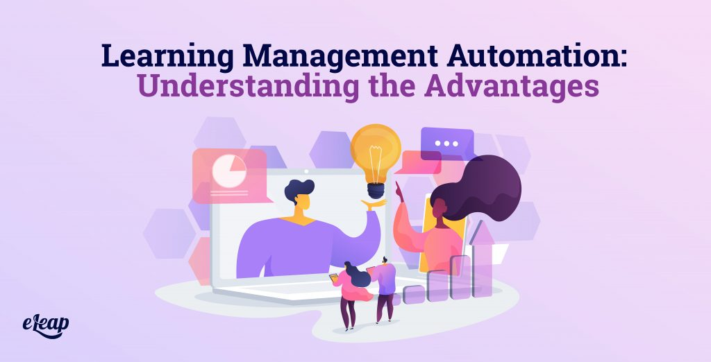 Learning Management Automation: Understanding the Advantages