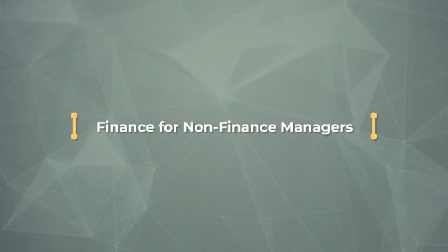 Business Acumen – Finance: Finance For Non-Finance Managers