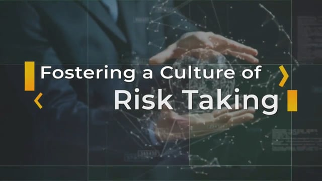 Business Strategy: Fostering A Culture Of Risk Taking