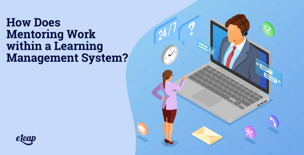 How Does Mentoring Work within a Learning Management System?