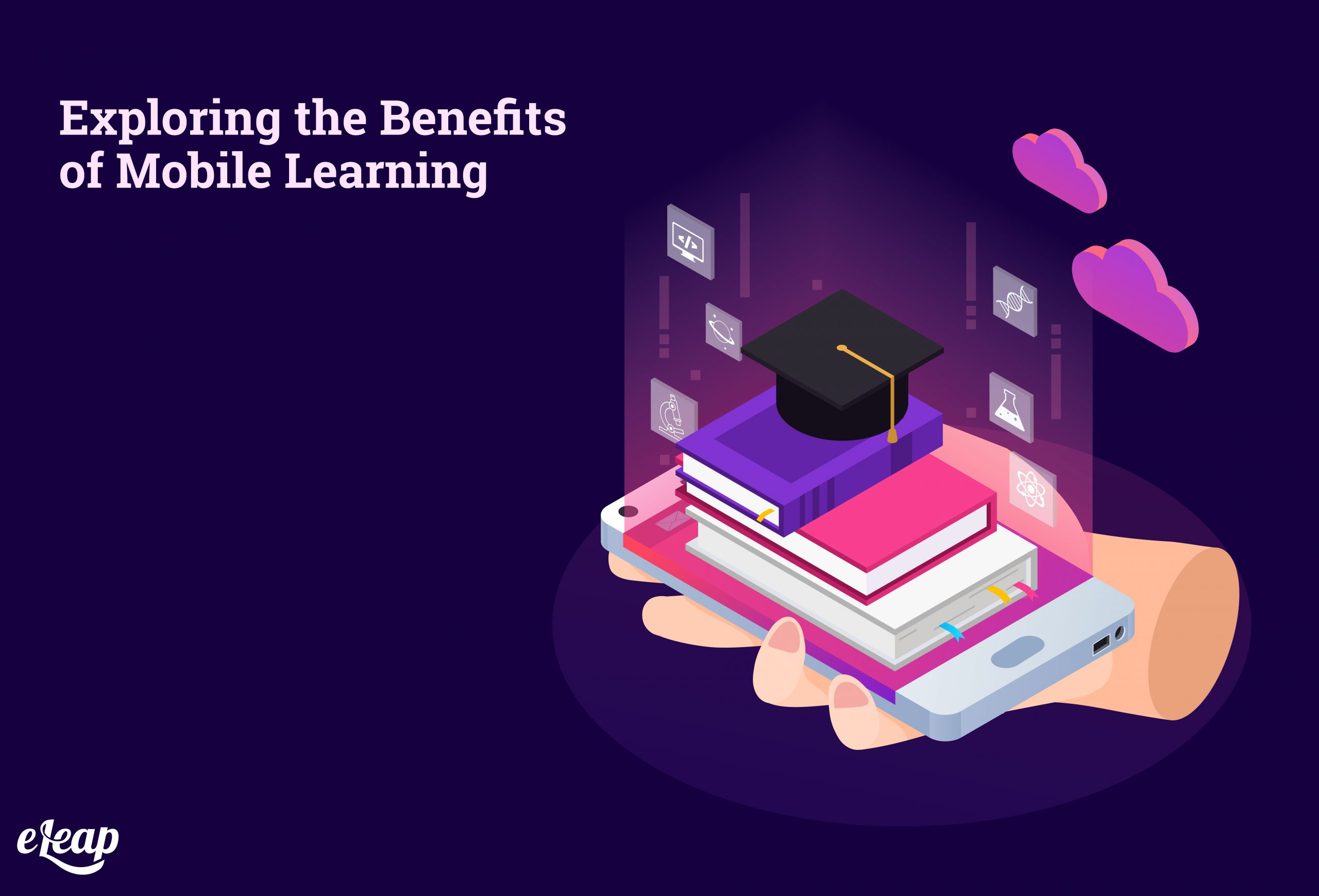 Exploring the Benefits of Mobile Learning