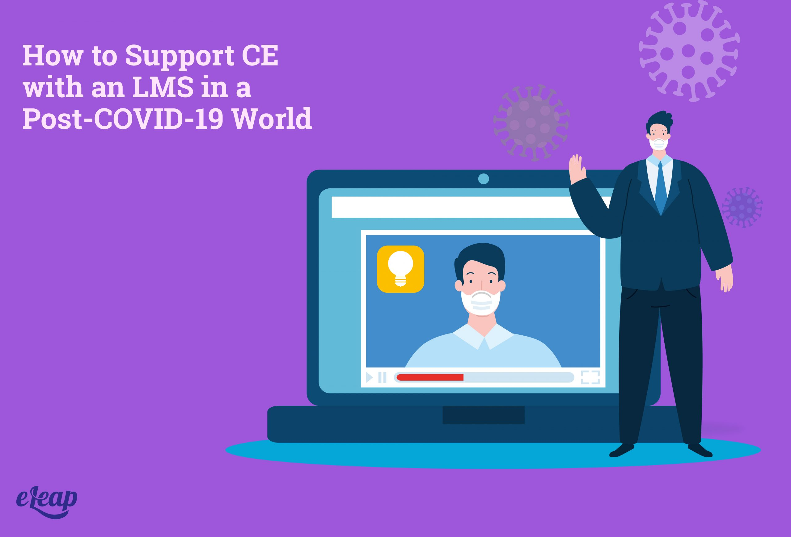How to Support CE with an LMS in a Post-COVID-19 World