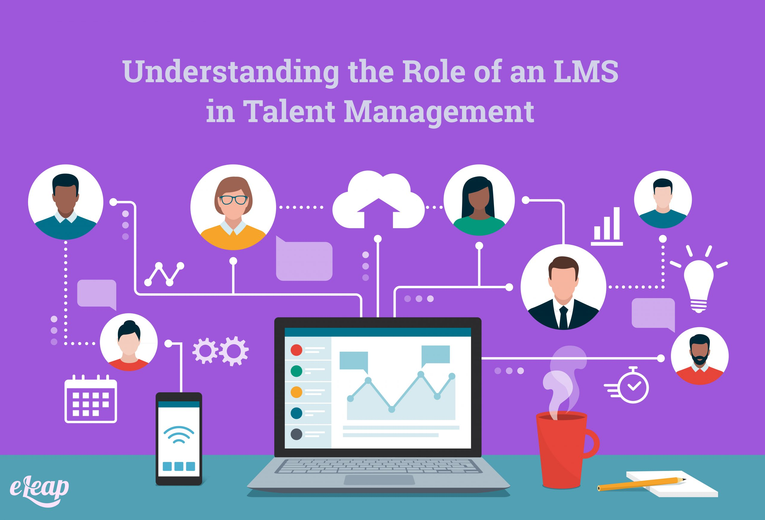 Understanding the Role of an LMS in Talent Management