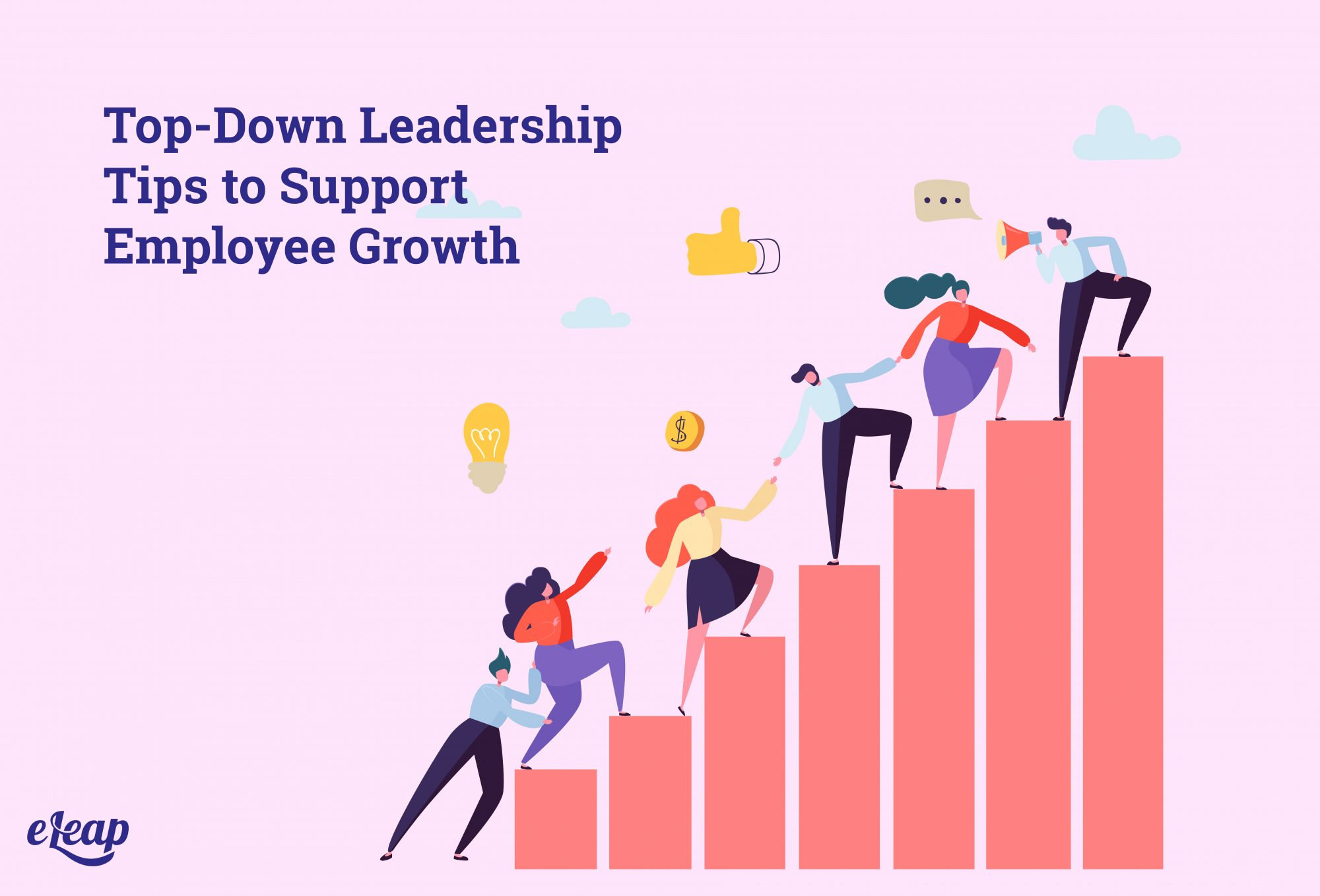 Top-Down Leadership Tips to Support Employee Growth