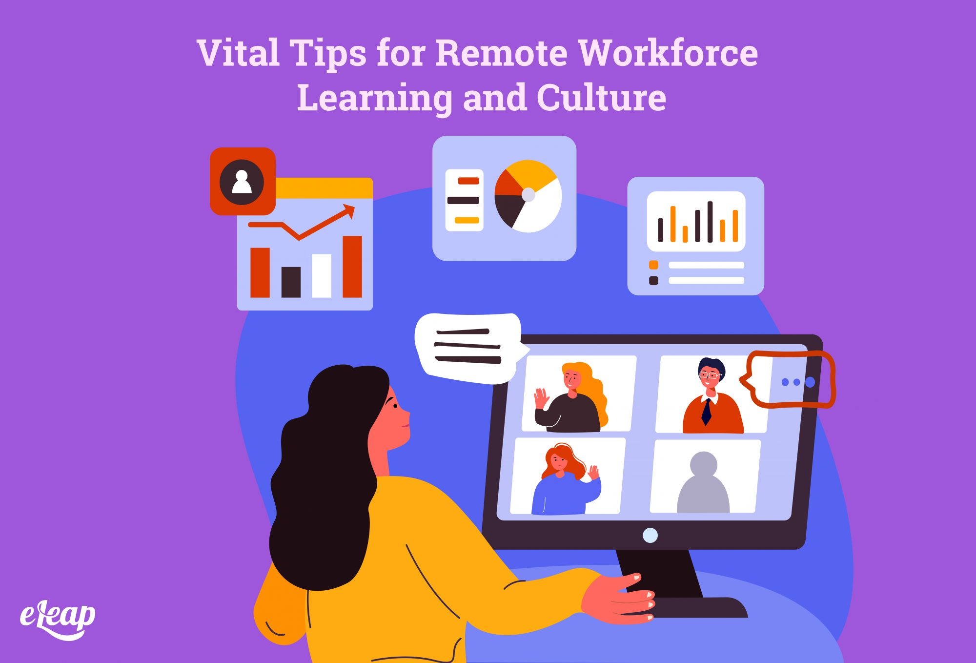 Vital Tips for Remote Workforce Learning and Culture