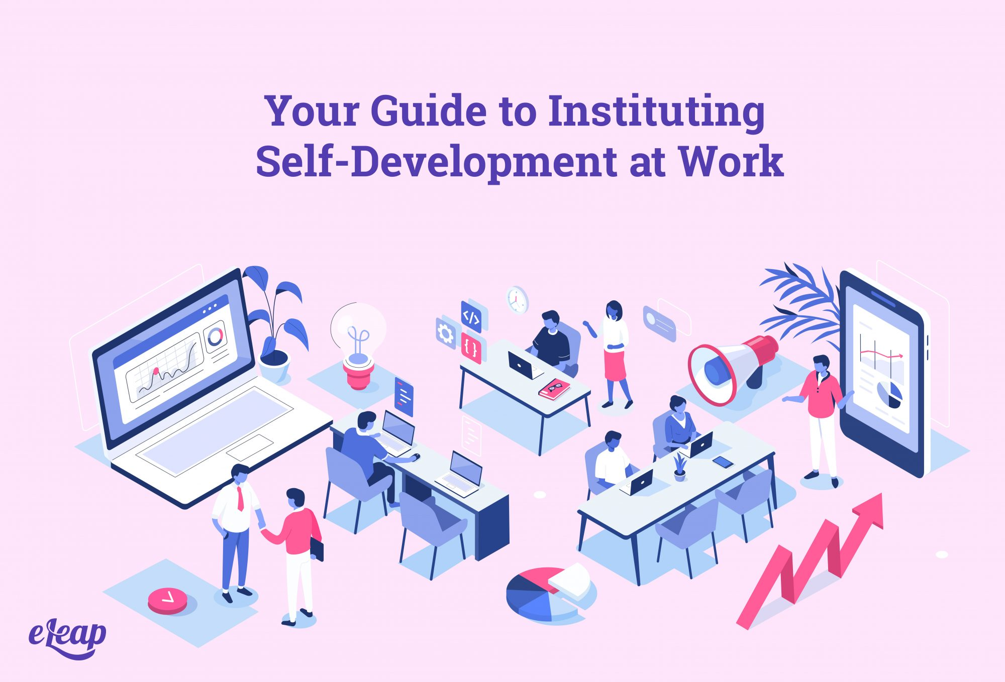 Your Guide to Instituting Self-Development at Work