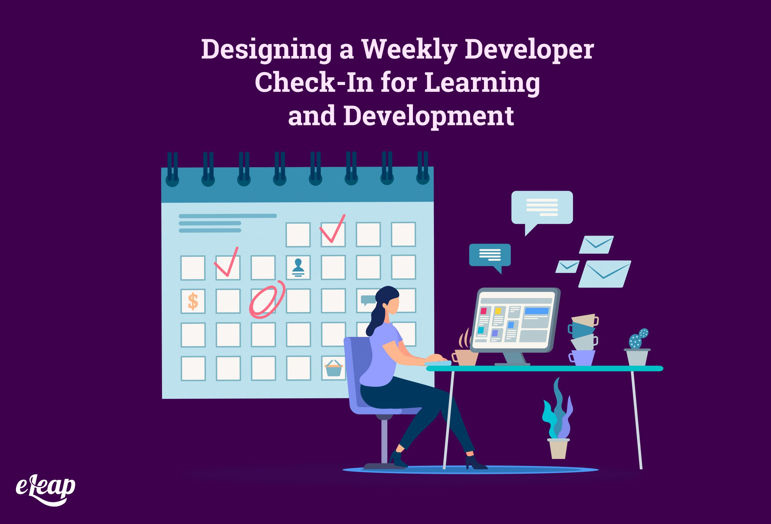 Designing a Weekly Developer Check-In for Learning and Development