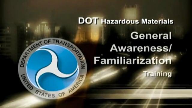 DOT HazMat: General Awareness/Familiarization