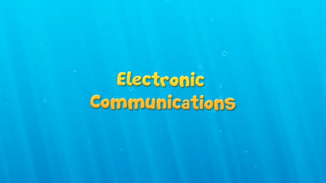 Effective Communications: Electronic Communications