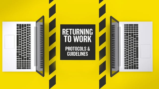 Maintaining A Clean And Healthy Work Environment: Returning To Work Protocols And Guidelines