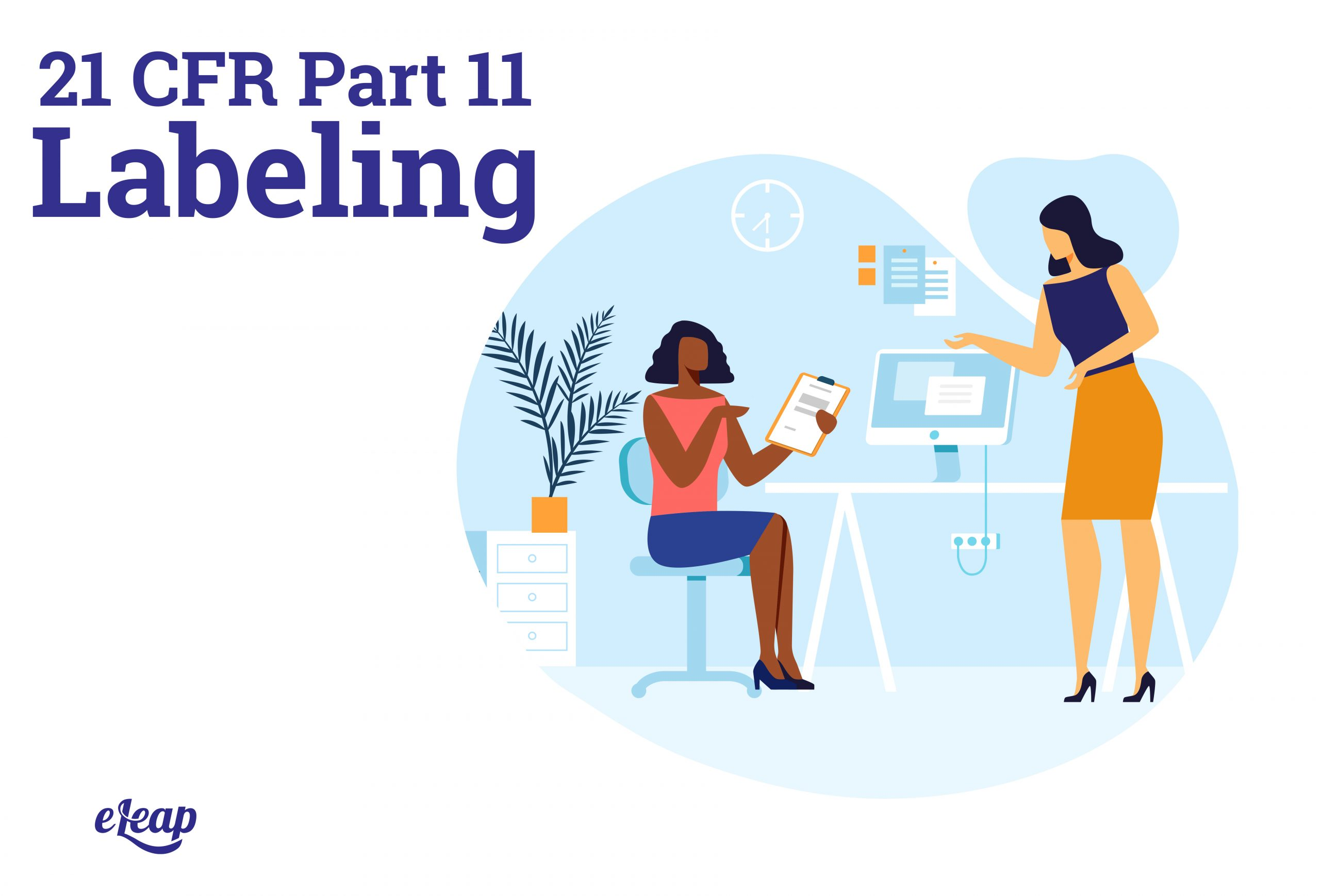 21 CFR Part 11 Labeling