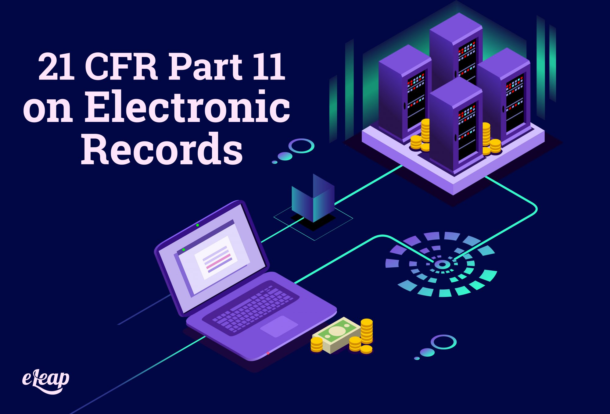 21 CFR Part 11 on Electronic Records