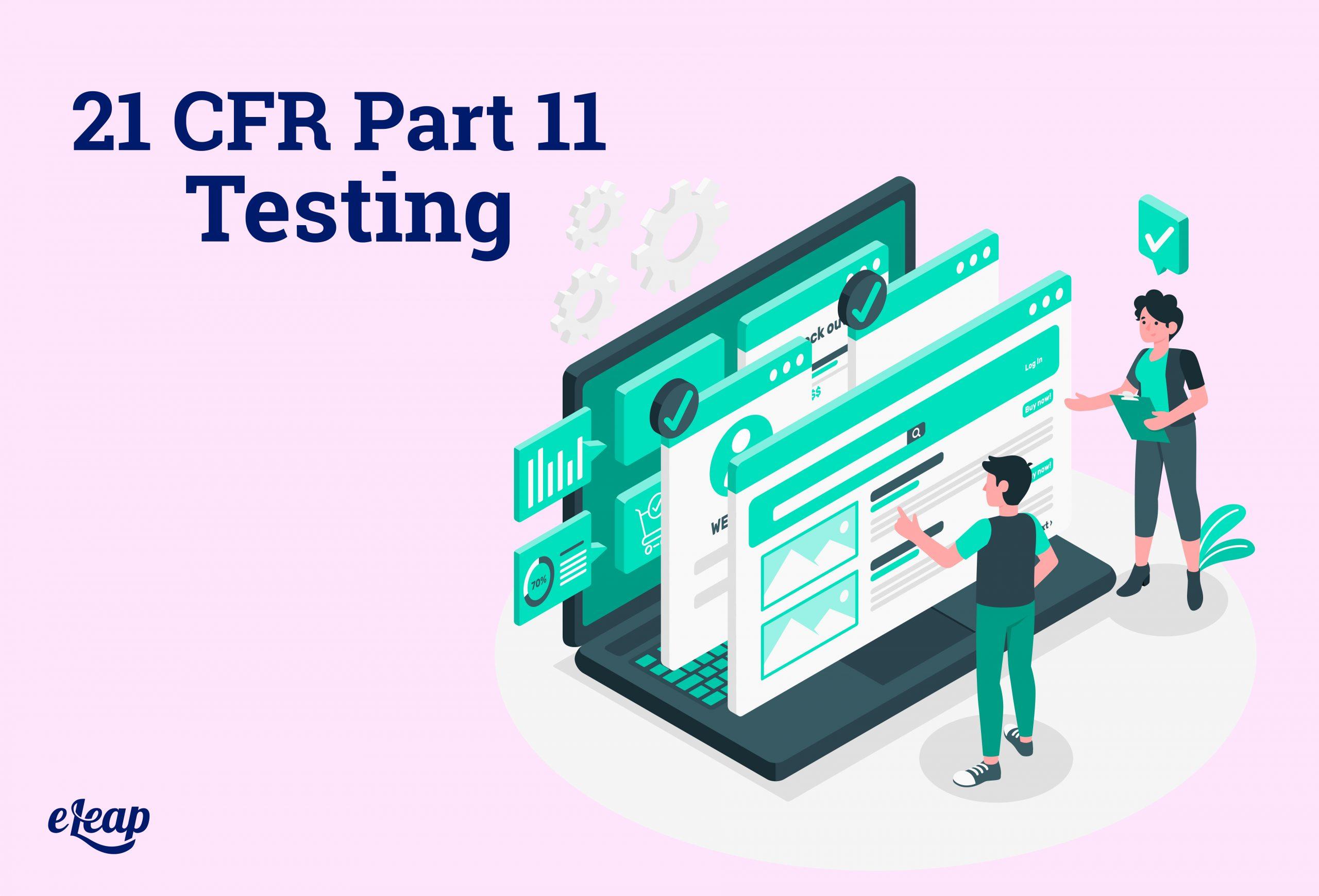 CFR Part 11 Testing